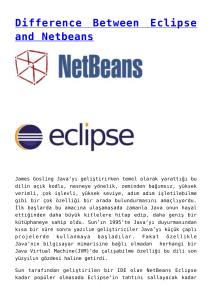 Difference Between Eclipse and Netbeans,Java ile OpenGL (JOGL