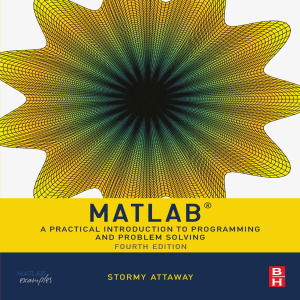 [Stormy Attaway] Matlab  A Practical Introduction (z-lib.org)