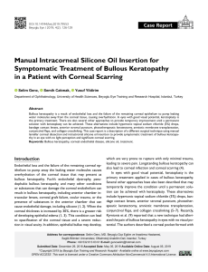 Manual Intracorneal Silicone Oil Insertion for Symptomatic Treatment of Bullous Keratopathy in a Patient with Corneal Scarring