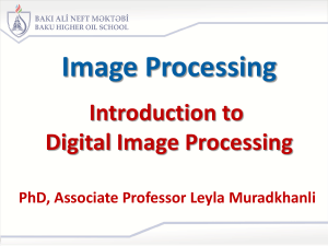 Topic 1 Introduction to Digital Image Processing