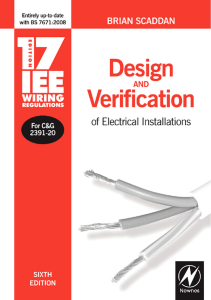 17th Edition IEE Wiring Regulations Design and Verification of Electrical Installations Sixth edition by Brian Scaddan
