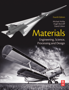 Ashby, Michael F. Cebon, David Shercliff, Hugh - Materials  engineering, science, processing and design (2019, Butterworth-Heinemann is an imprint of Elsevier) - libgen.lc